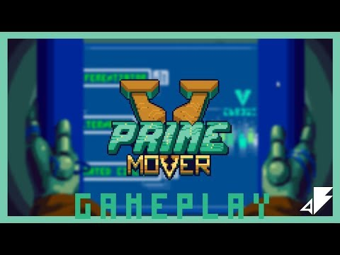 Prime Mover - Gameplay Trailer thumbnail