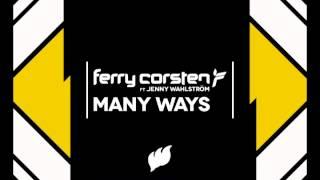 "Ferry Corsten Ft. Jenny Wahlstrom ""Many Ways"" (Will Atkinson Mix)"