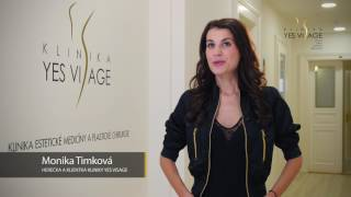 Monika Timkova about YES VISAGE Clinic
