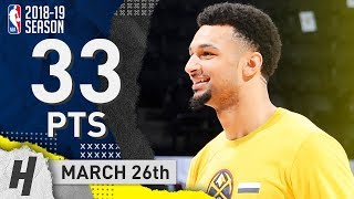 Jamal Murray Full Highlights Nuggets Vs Pistons 2019.03.26 - 33 Points, CLUTCH!