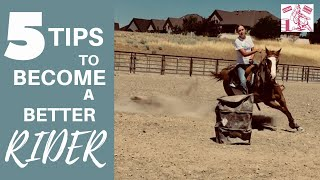 5 TIPS TO BECOMING A BETTER RIDER! (BARREL RACER)