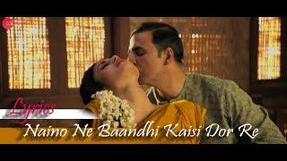 Naino Ne Baandhi Kaisi Dor Re Gold Song with Lyrics    Full