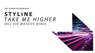 Styline - Take Me Higher