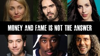 Celebrities speak out on fame and materialism