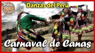 Danzas del Perú: Carnaval de Canas - Danza de Cusco