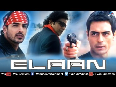 Elaan | Hindi Full Movie | John Abraham | Arjun Rampal | Ameesha Patel | Latest Bollywood Movies