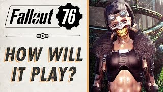 Here's How Fallout 76 Might Actually Play Like (I was wrong) - dooclip.me
