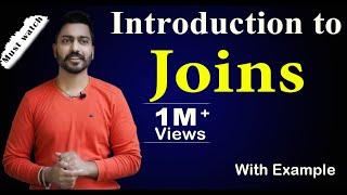 Lec-31: Introduction to Joins and its types | Need of Joins with example | DBMS