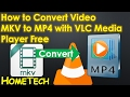 VLC - How To Convert Video MKV to MP4 using VLC Media Player