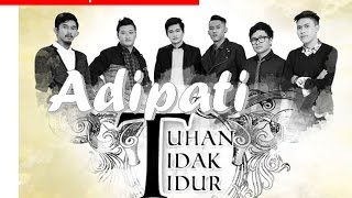Adipati - Tuhan Tidak Tidur (with Lyric+Chord)