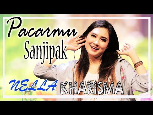 Nella Kharisma - Pacarmu Sanjipak [OFFICIAL]