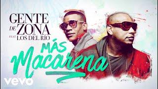 Gente de Zona - Más Macarena (Cover Audio) ft. Los Del Rio
