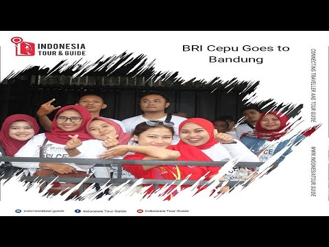 Visit Bandung van Java | Company Gathering BANK BRI | FPK BRI CEPU