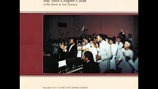 """He's Alright"" (1987) Edwin Hawkins Bay Area Chapter Choir"