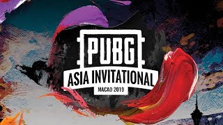 PUBG Asia Invitational Macao 2019 日本語配信 Day3