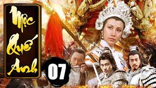 Mộc Quế Anh - Tập 7 | Phim Bộ Kiếm Hiệp Trung Quốc Xưa Hay Nhất - Thuyết Minh
