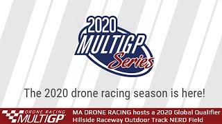 MA Drone Racing's Global Qualifier @ Hillside Raceway Outdoor Track NERD Field