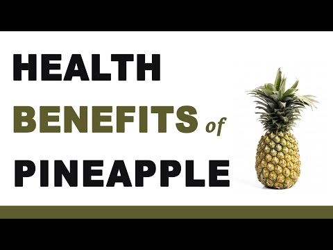 Video Health Benefits of Pineapple Fruit