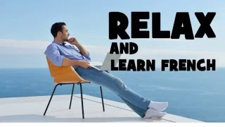 What is to relax in french