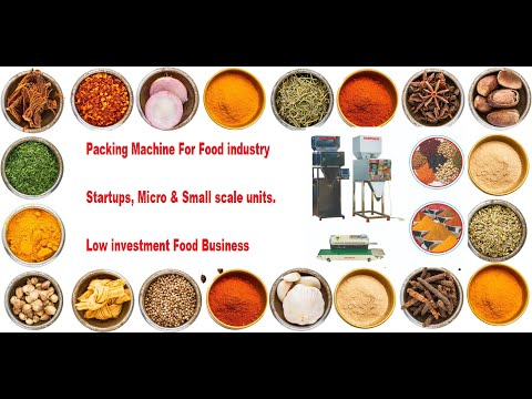 , title : 'Packing Machine for Food industry Startups with Low Investment Small scale Food Business