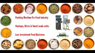 Packing Machine For Food Industry Startups With Low Investment Small Scale Food Business