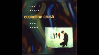 Econoline Crush - Haven't Gone Away