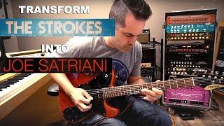 """Transform The Strokes into Satriani (""""Chances"""")"""