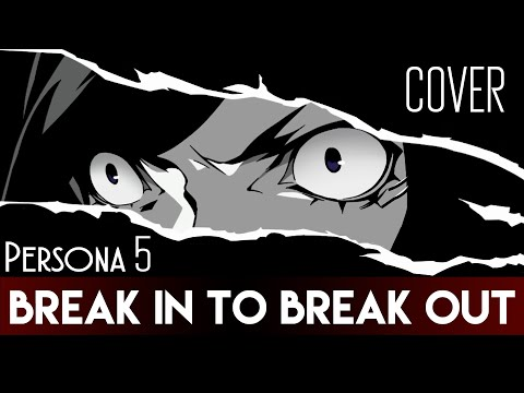 """Break in to Break Out"" -  Persona 5: The Animation (Cover by Sapphire)"