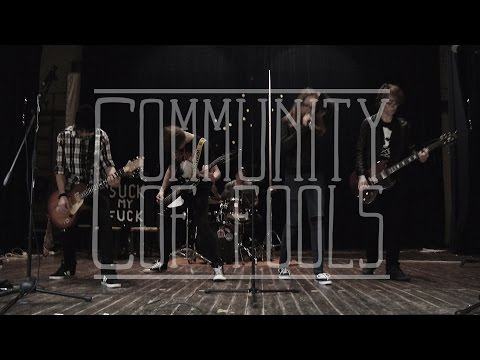 Community of Fools - Community of Fools - I am the Danger
