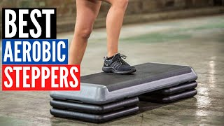 5 Best Aerobic Steppers 2020