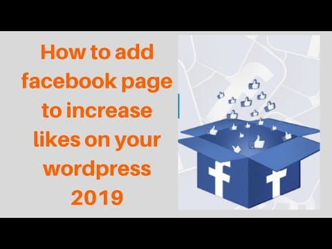 How to add facebook page to increase likes on your wordpress 2019