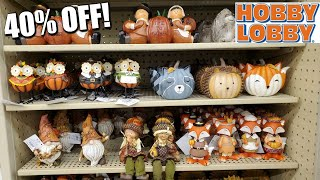HOBBY LOBBY SHOP WITH ME 40% OFF FALL DECOR WALKTHROUGH 2020