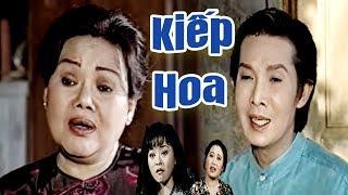 Kiếp Hoa - Vũ Linh, Thoại Mỹ, Hương Lan