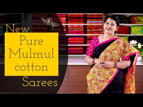 "<p style=""color: red"">Video : </p>New Pure Mulmul Cotton Sarees Collection"