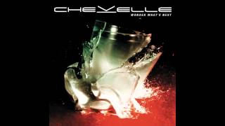 Chevelle - Until You're Reformed