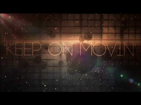 NOAH - Keep On Movin' (Official Lyric Video)