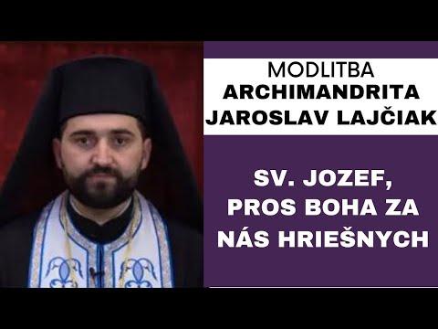 Modlitba k sv. Jozefovi - ARCHIMANDRITA JAROSLAV LAJČIAK