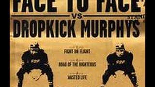 FACE TO FACE vs DROPKICK MURPHYS split ep