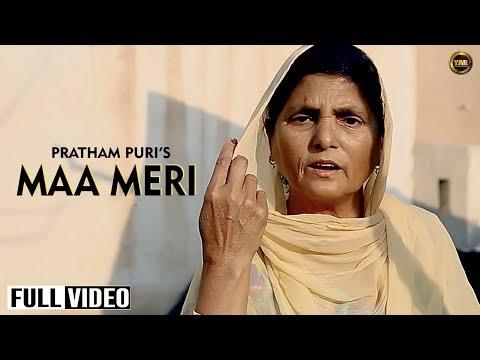 Maa Meri  Pratham Puri