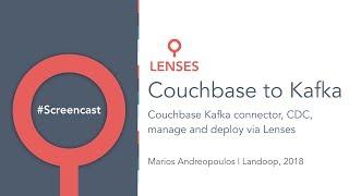 Lenses for Apache Kafka® Connectors ft. Couchbase