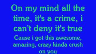 Nick Jonas- Crazy Kinda Crush on you with Lyrics