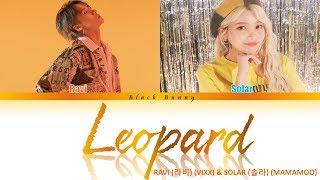 RAVI (라비) - LEOPARD (feat. Solar of MAMAMOO) (Color Coded Lyrics Han/Rom/Eng/가사)