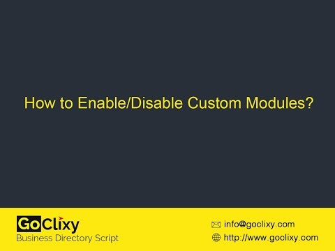 GoClixy - How to Enable/Disable Custom Modules?