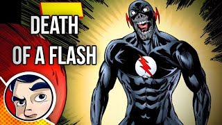 """Death of the Flash """"Lightning In A Bottle"""" - Complete Story   Comicstorian"""
