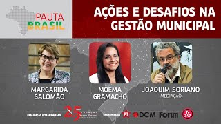 #aovivo | Ações e desafios na gestão municipal | Pauta Brasil