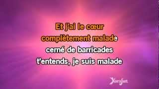 Karaoké Je Suis Malade   Lara Fabian *