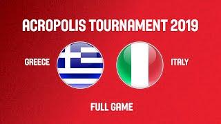 Greece v Italy - Full Game - Acropolis Tournament 2019