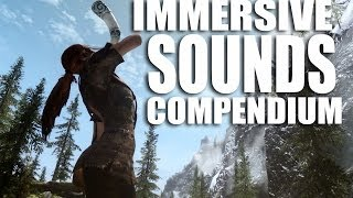 Skyrim Mods Watch: Immersive Sounds Compendium