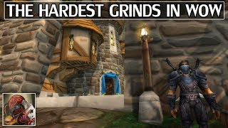 The Hardest Grinds in World of Warcraft - Episode 1