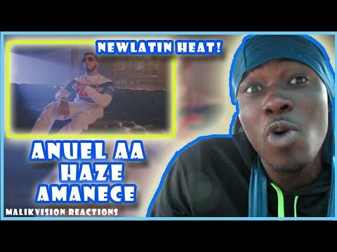 A MalikVISION ANUEL AA REACTION TO ( Anuel AA ➕ Haze  Amanece  [Official Video] )